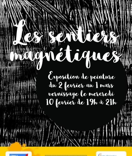 Expositions les sentiers magnétiques de Hubaut Bertrand